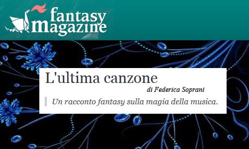 """""""L'ultima canzone"""" su Fantasy Magazine"""