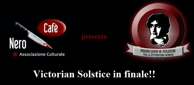 Victorian Solstice in finale al Premio Polidori