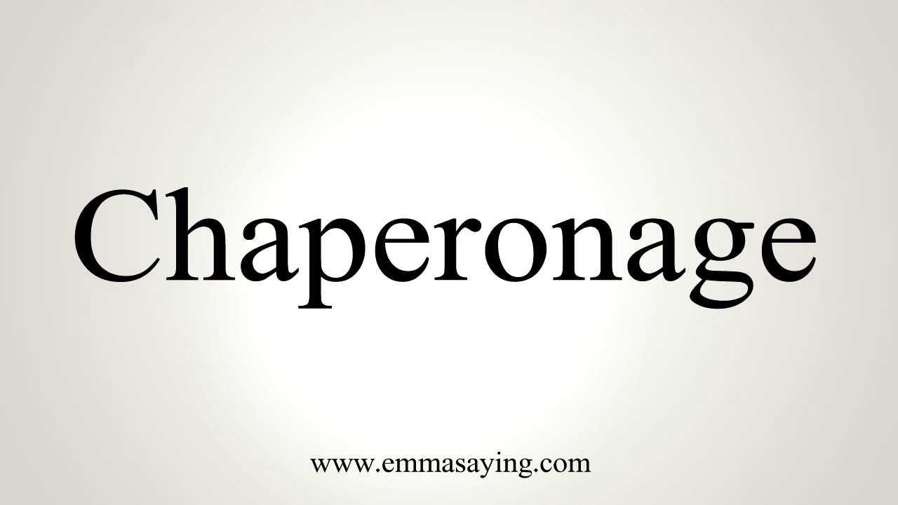 I doveri di uno Chaperon (Chaperonage)