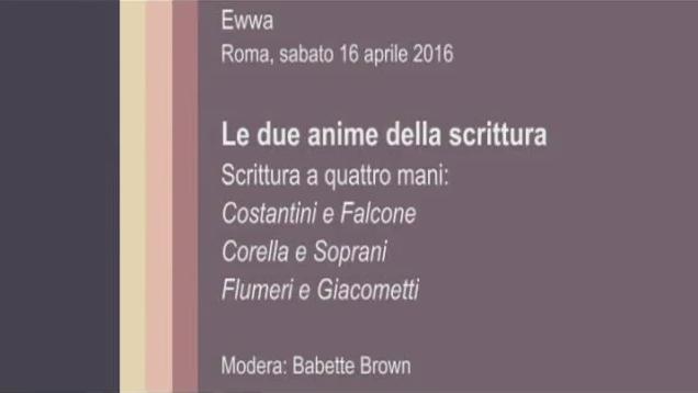 Ewwa, Roma – 16-4-2016 – Le due anime della scrittura – 01 introduzione