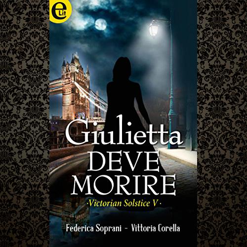 Episodio 5: Giulietta deve Morire